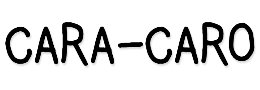 CARA-CARO